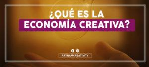 Qué es la Economía Creativa