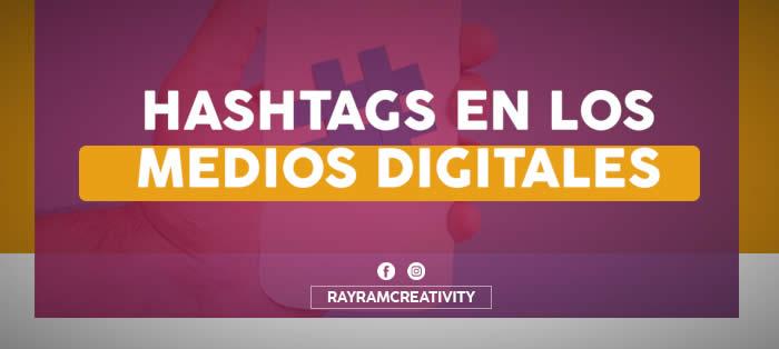 Hashtags en los Medios Digital