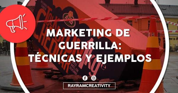 Marketing de Guerrilla: Técnicas y Ejemplos