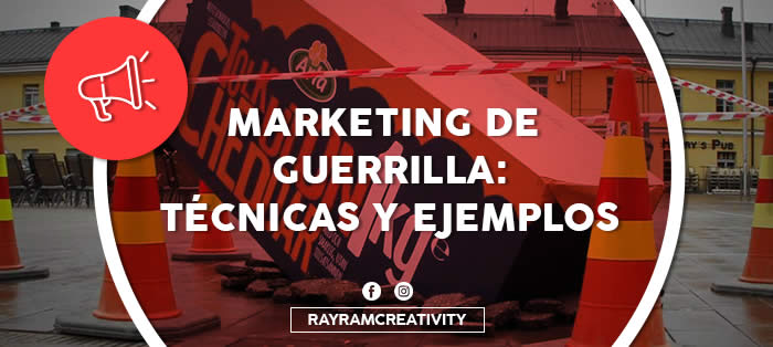 Marketing de Guerrilla: Técnicas y Ejemplos