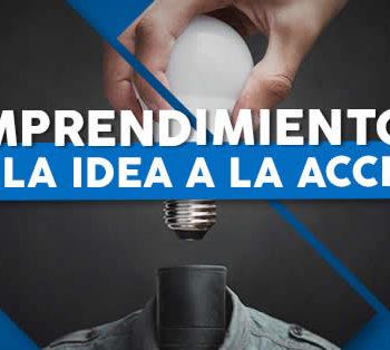 Emprendimientos: De la Idea a la Acción