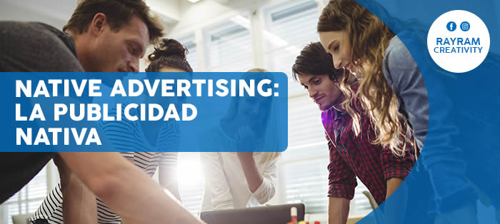 Native Advertising: La Publicidad Nativa