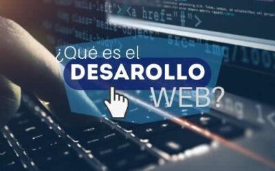 ¿Qué es el Desarrollo Web?